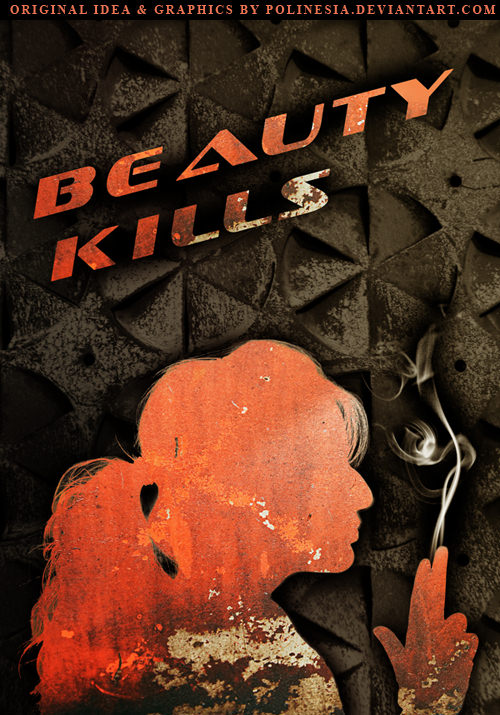 Beauty kills