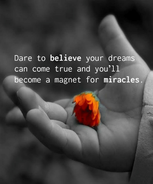dare-to-believe-your-dreams-can-come-true-and-you11-23971051-1.png