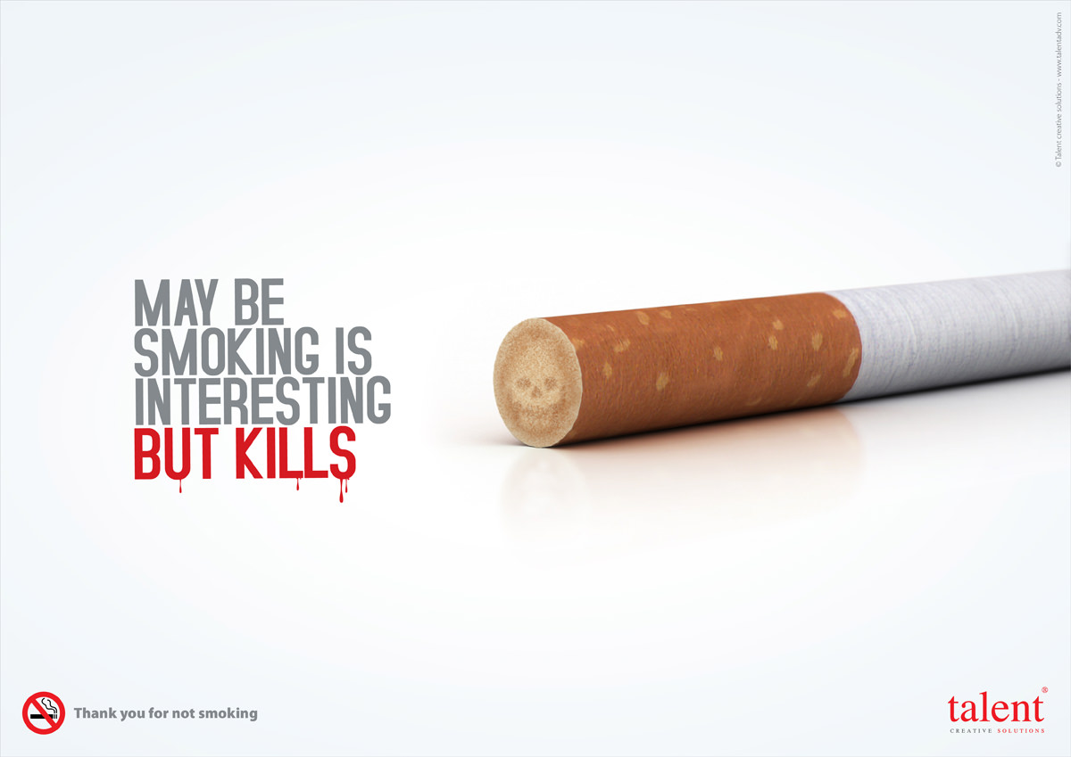 May be smoking is interesting but kills
